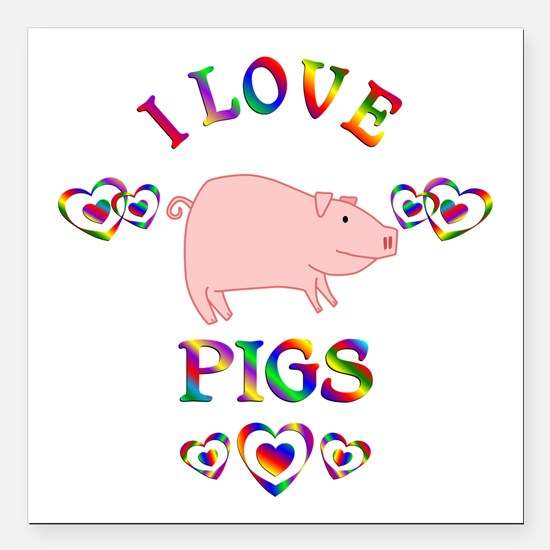 "I Love Pigs Square Car Magnet 3"" x 3"""