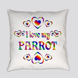 I Love My Parrot Everyday Pillow