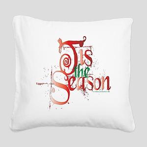 Tis the Season Square Canvas Pillow