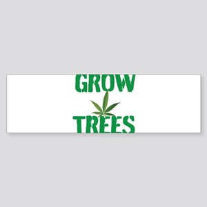 GROW TREES Bumper Sticker