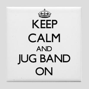Keep Calm and Jug Band ON Tile Coaster