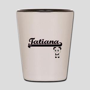 Tatiana Classic Retro Name Design with Shot Glass