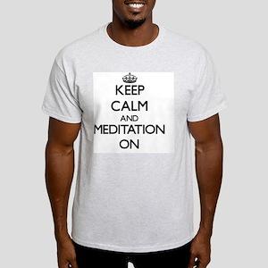 Keep Calm and Meditation ON T-Shirt
