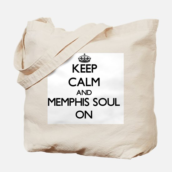 Keep Calm and Memphis Soul ON Tote Bag