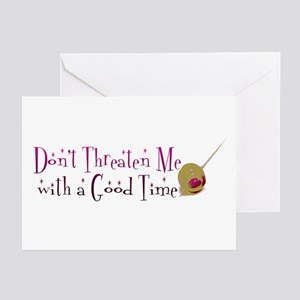 Don't Threaten Me... Greeting Cards (Pk of 20)