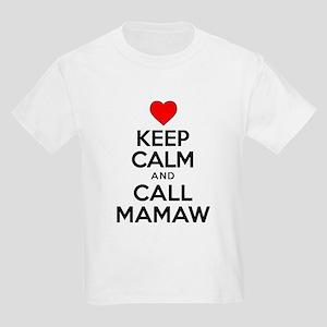 Keep Calm Call Mamaw T-Shirt