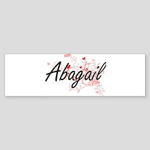 Abagail Artistic Name Design with H Bumper Sticker