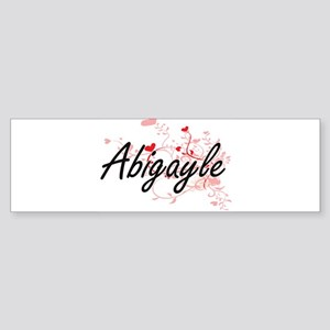 Abigayle Artistic Name Design with Bumper Sticker