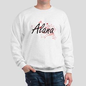 Alana Artistic Name Design with Hearts Sweatshirt