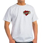 Mom heart tattoo Light T-Shirt