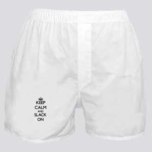 Keep Calm and Slack ON Boxer Shorts