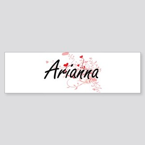Arianna Artistic Name Design with H Bumper Sticker