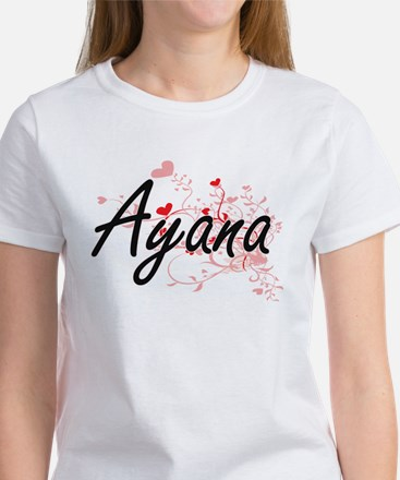 Ayana Artistic Name Design with Hearts T-Shirt