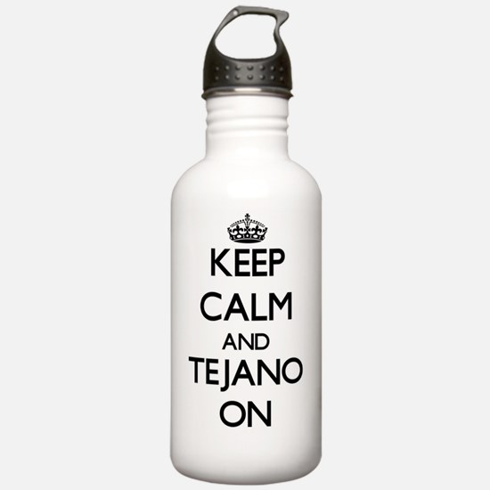 Keep Calm and Tejano O Water Bottle
