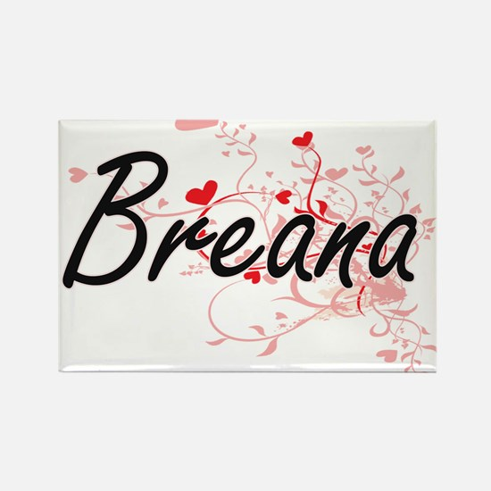 Breana Artistic Name Design with Hearts Magnets
