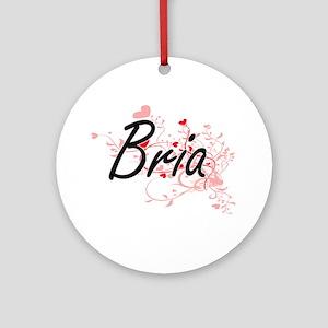 Bria Artistic Name Design with He Ornament (Round)