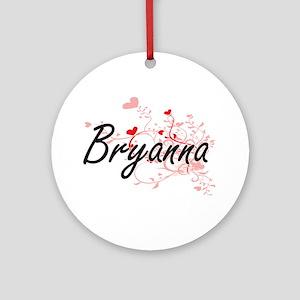 Bryanna Artistic Name Design with Ornament (Round)