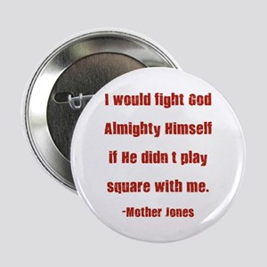 Mother Jones Button