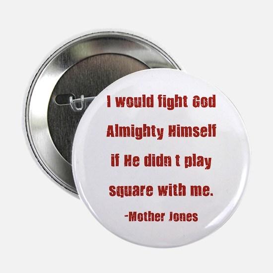 Mother Jones Button