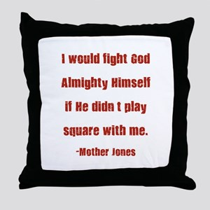Mother Jones Throw Pillow