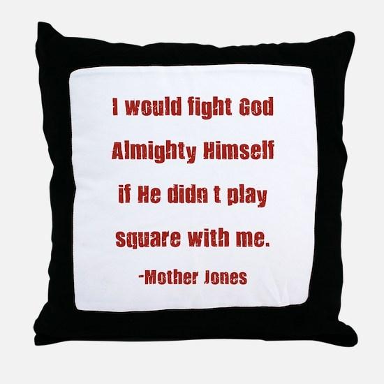 Mother Jones Throw Pillow