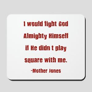 Mother Jones Mousepad