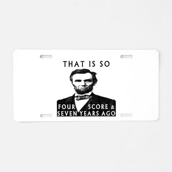 Abe Lincoln Aluminum License Plate