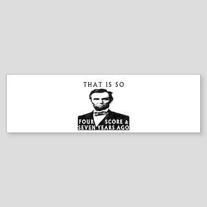 Abe Lincoln Bumper Sticker