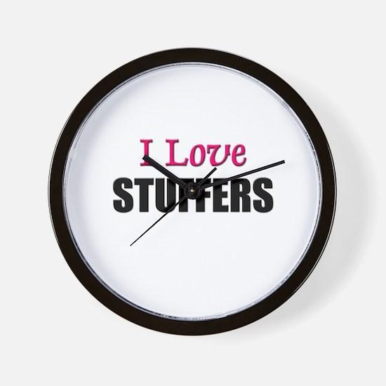 I Love STUFFERS Wall Clock