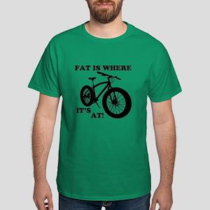 Fat Bike-Fat Is Where It's At! T-Shirt