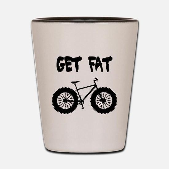GET FAT-FAT BIKES Shot Glass