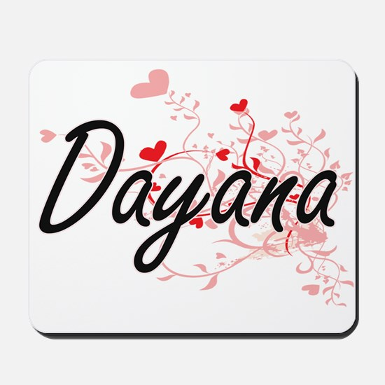 Dayana Artistic Name Design with Hearts Mousepad
