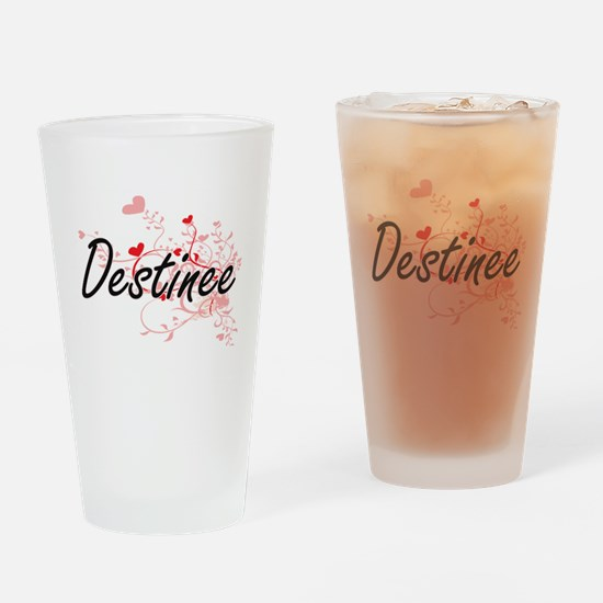 Destinee Artistic Name Design with Drinking Glass