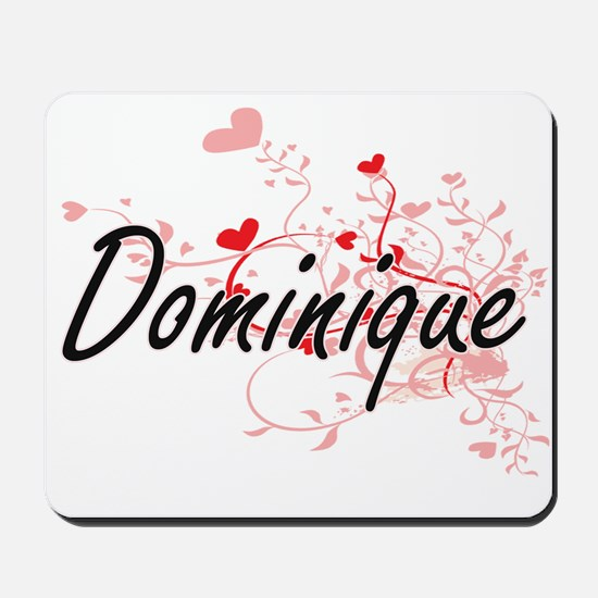Dominique Artistic Name Design with Hear Mousepad