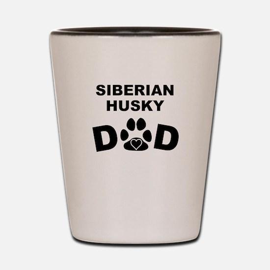 Siberian Husky Dad Shot Glass