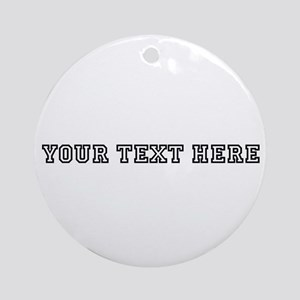 Personalised Template Ornament (Round)