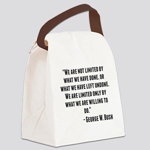 George W. Bush Quote Canvas Lunch Bag