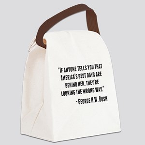 George H.W. Bush Quote Canvas Lunch Bag