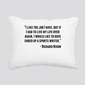 Richard Nixon Quote Rectangular Canvas Pillow