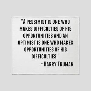 Harry Truman Quote Throw Blanket
