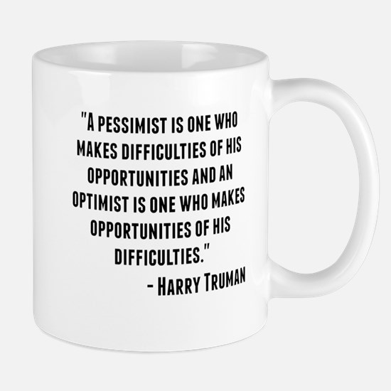 Harry Truman Quote Mugs