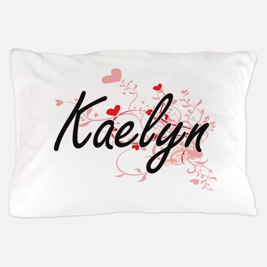 Kaelyn Artistic Name Design with Heart Pillow Case