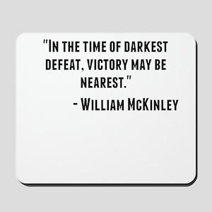 William McKinley Quote Mousepad