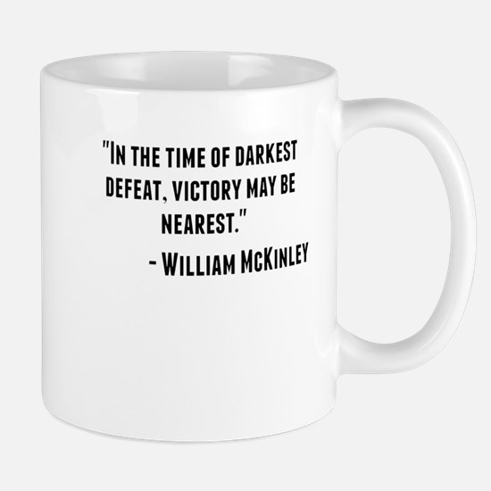 William McKinley Quote Mugs