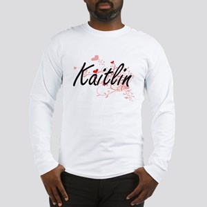 Kaitlin Artistic Name Design w Long Sleeve T-Shirt