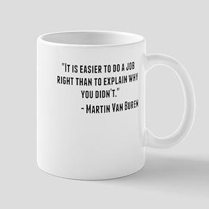Martin Van Buren Quote Mugs