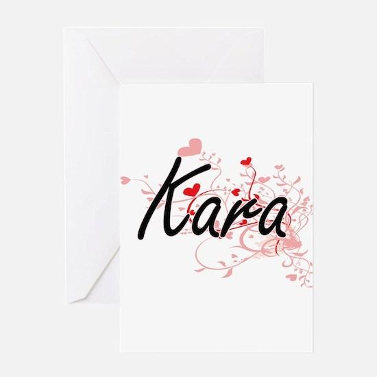 Kara Artistic Name Design with Hear Greeting Cards