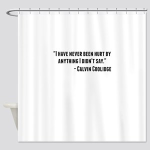 Calvin Coolidge Quote Shower Curtain