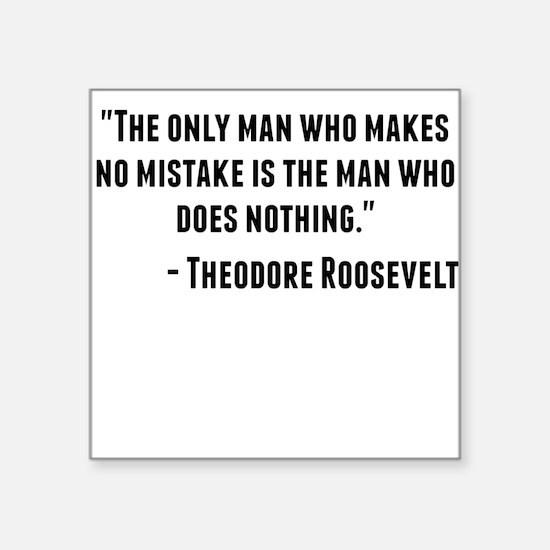Theodore Roosevelt Quote Sticker