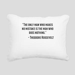 Theodore Roosevelt Quote Rectangular Canvas Pillow